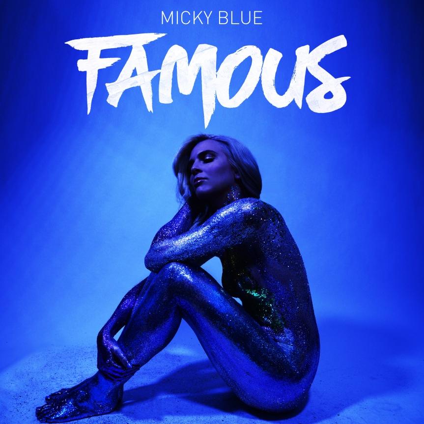"""Micky Blue's """"Famous"""""""